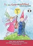 Buntes Geigenwunderland: Band (Book & CD): Noten, Lehrmaterial, CD für Violine