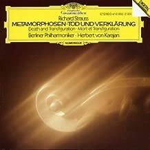 Strauss: Metamorphosen Métamorphoses ; Tod und Verklärung Death and Transfiguration