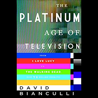 The Platinum Age of Television cover art