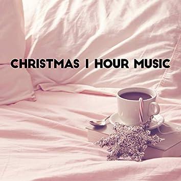 Christmas 1 Hour Music