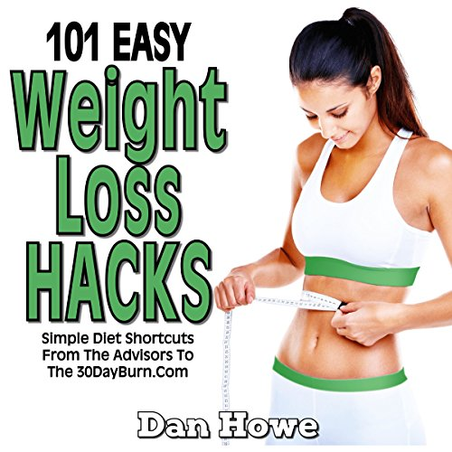 101 Easy Weight Loss Hacks audiobook cover art