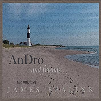 An Dro & Friends: The Music of James Spalink