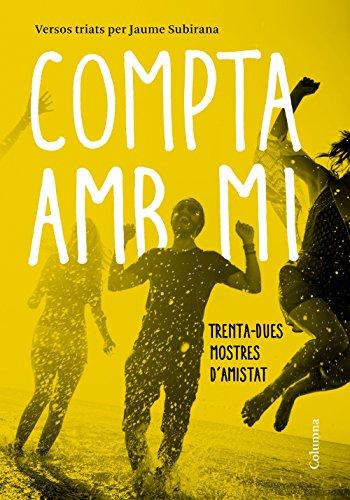 Compta amb mi: Trenta-dues mostres d'amistat (Catalan Edition)