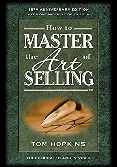 How to Master the Art of Selling by [Tom Hopkins, Judy Slack, J. Douglas Edwards]