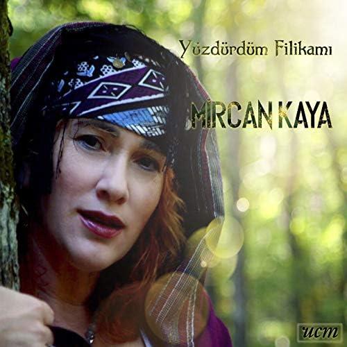 Mircan Kaya feat. Alcyona Mick & Selim Bölükbaşı