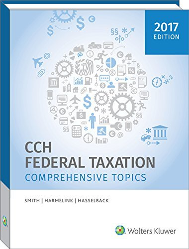 Federal Taxation: Comprehensive Topics (2017) by Smith (2016-04-04)