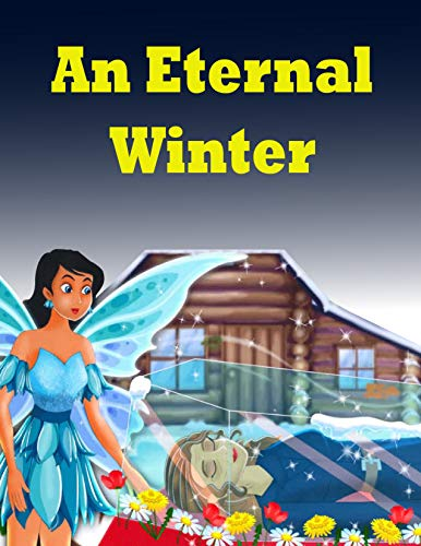 An Eternal Winter: English Cartoon | Moral Stories For Kids | Classic Stories