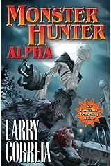 Monster Hunter Alpha (Monster Hunters International Book 3) Kindle Edition