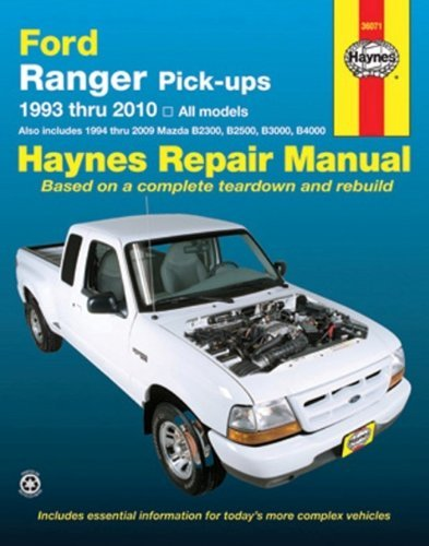 Ford Ranger Pick-ups 1993 thru 2010: All Models (Haynes Repair Manual) by Max Haynes (2010-06-15)