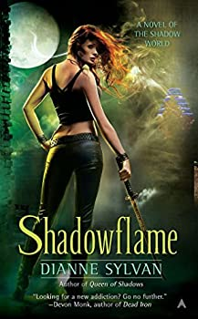Dianne Sylvan Shadow World 1. Queen of Shadows 2. Shadowflame