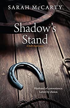 Shadow's Stand (Hell's Eight Book 5) by [Sarah McCarty]