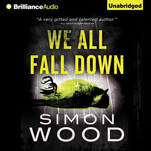 We All Fall Down Audiobook By Simon Wood cover art