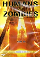 Humans Vs. Zombies [DVD]