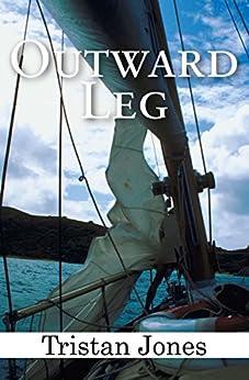 Outward Leg by [Tristan Jones]
