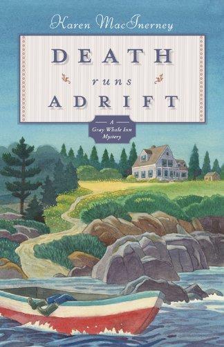 Death Runs Adrift (The Gray Whale Inn Mysteries Book 6)