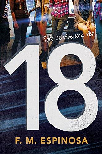 18: Solo se vive una vez (Sin límites)