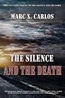 The Silence and the Death