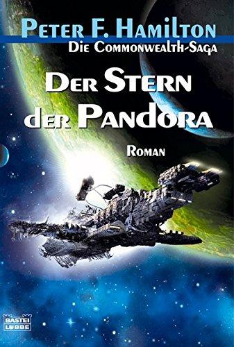 Der Stern der Pandora: Die Commonwealth-Saga, Bd. 1