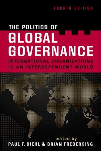 The Politics of Global Governance: International...
