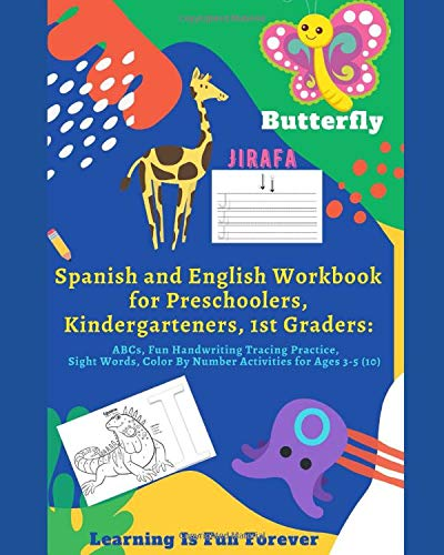 Spanish and English Workbook for Preschoolers, Kindergarteners, 1st Graders: ABCs, Fun Handwriting Tracing Practice, Sight Words, Color By Number Activities for Ages 3-5 (10)