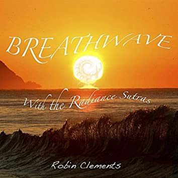 BreathWave with the Radiance Sutras
