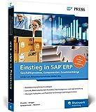 Einstieg in SAP ERP: Geschäftsprozesse, Komponenten, Zusammenhänge – Erklärt am Beispielunternehmen Global Bike (SAP PRESS) - Prof. Dr. Christian Drumm