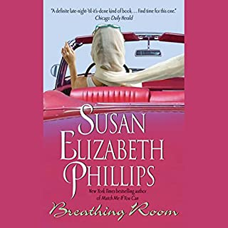 Breathing Room                   By:                                                                                                                                 Susan Elizabeth Phillips                               Narrated by:                                                                                                                                 Kate Fleming                      Length: 10 hrs and 40 mins     1,037 ratings     Overall 4.2