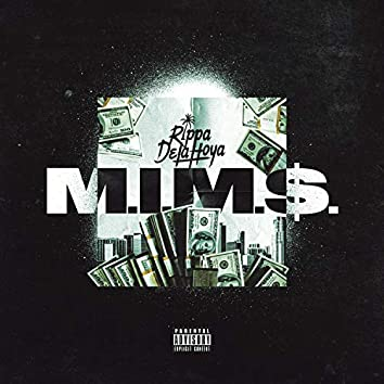 M.I.M.$.