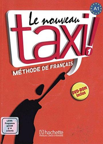 Le nouveau taxi! 1 - Internationale Ausgabe: Le nouveau taxi !: Band 1 (Internationale Ausgabe).Méthode de Français / Livre de l'élève + DVD-ROM