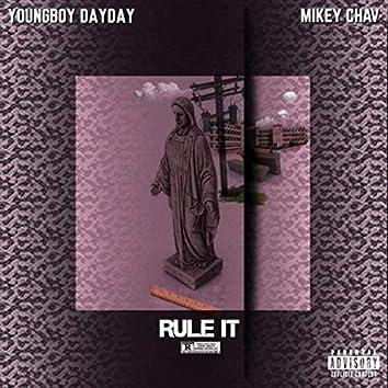 Rule It (feat. Mikey Chav)