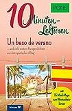 PONS 10-Minuten-Lektüren Spanisch B1: Un beso de verano … und viele weitere Kurzgeschichten aus dem spanischen Alltag: ... und viele weitere ... Mit 15 Mind-Maps zum Wortschatzlernen.