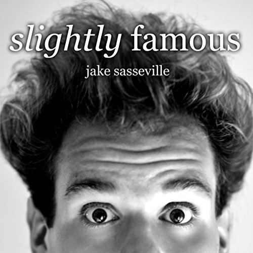 Slightly Famous audiobook cover art