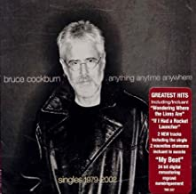 Singles 1979-2002: Anything Anytime Anywhere by Bruce Cockburn (2011-07-12)