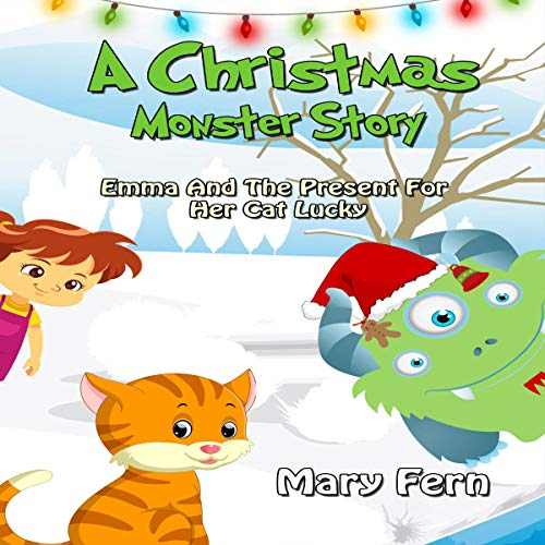 A Christmas Monster Story: Olivia and the Present for Her Cat Lucky audiobook cover art