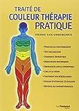 Traité de couleur thérapie pratique