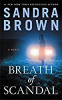 Breath of Scandal by Sandra Brown(2015-03-31)