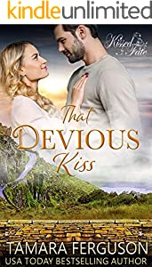 THAT DEVIOUS KISS (Kissed By Fate Book 6)