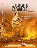 El regreso de Espartero: La Vicalvarada (Libros Mablaz nº 253)
