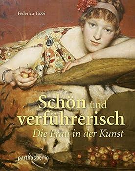 Hardcover Schön und verführerisch [German] Book