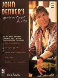 John Denver - Greatest Hits: All the Songs from the Greatest Hits Albums in One Collections
