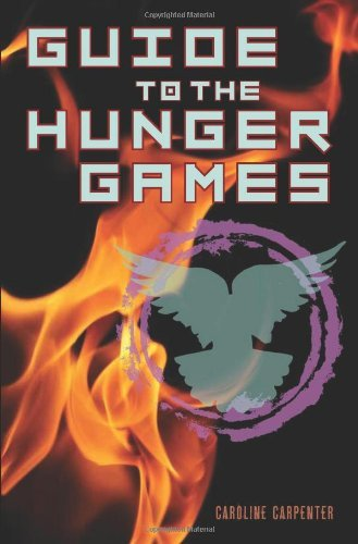 Guide to The Hunger Games: The World of The Hunger Games (English Edition)