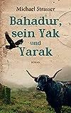 Bahadur, sein Yak und Yarak