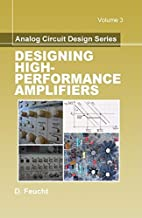 DEFAULT_SET: Analog Circuit Design: Designing High-Performance Amplifiers (Materials, Circuits and Devices)