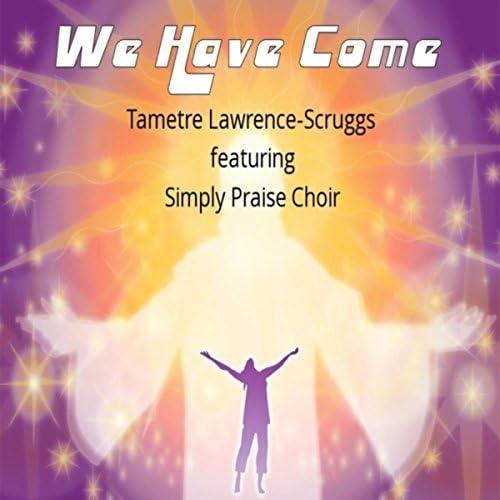 Tametre Lawrence-Scruggs feat. Simply Praise Choir