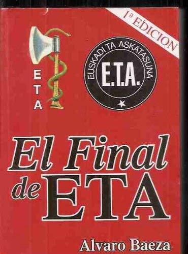 El final de E.T.A. : la cabeza de la serpiente