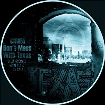 Don't Mess With Texas EP