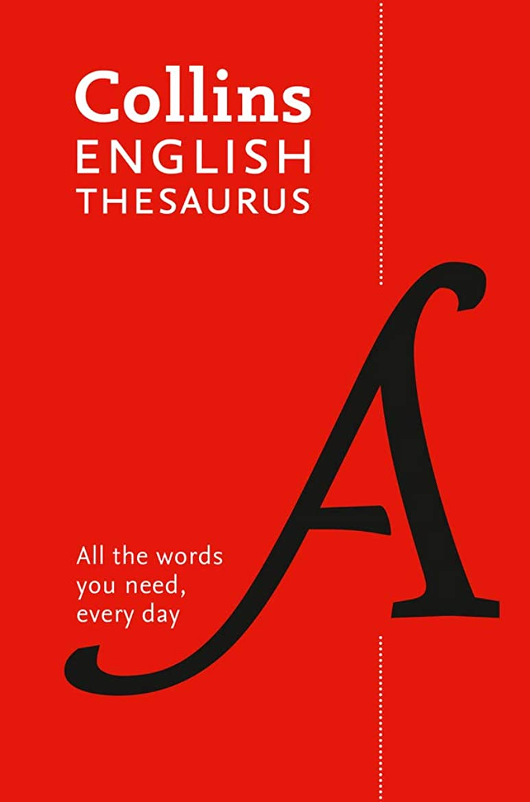 ファシズムスクワイア留まるCollins English Thesaurus Paperback Edition: 300,000 Synonyms and Antonyms for Everyday Use