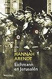 Eichmann en Jerusalén (Ensayo | Historia)