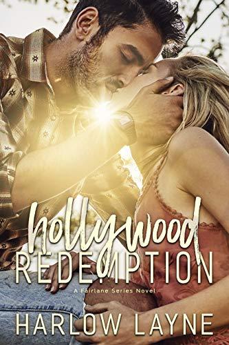 Hollywood Redemption: Luke and Alex: Single Parent Romance (Fairlane Series Book 1)