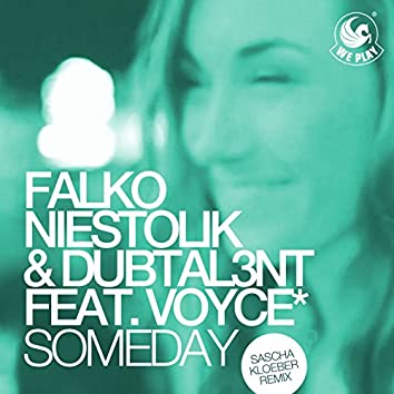 Someday (feat. Voyce*) [Sascha Kloeber Remix]